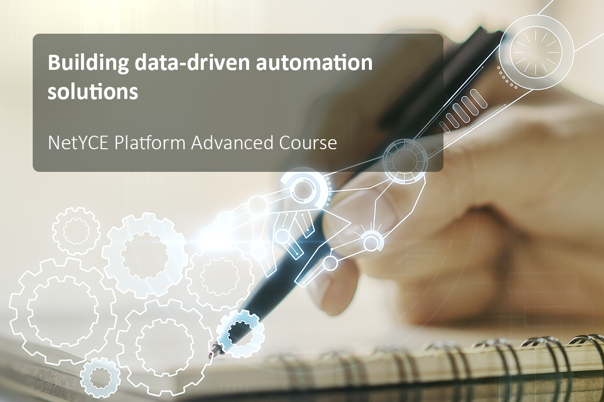 Building data-driven network automation solutions with NetYCE